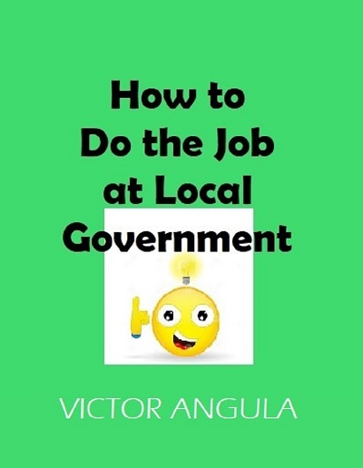 How to Do the Job at Local Government e-book on Amazon