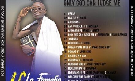 Only God can judge I.C La Familia